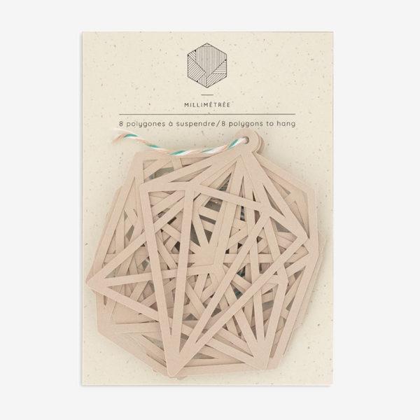 8 polygones à suspendre biscuit